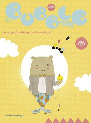 Bubble mag n°24 jun/jui/aoû 2012