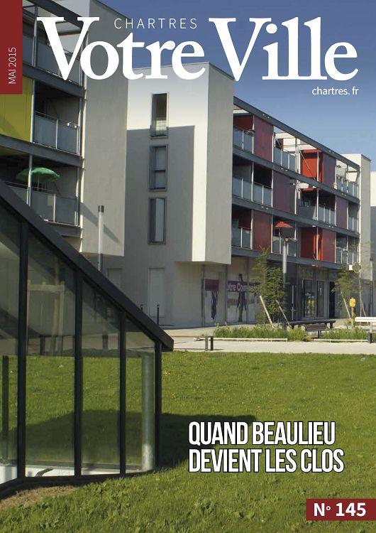 Chartres Votre Ville N145 Mai 2015 Page 66 67 Chartres Votre
