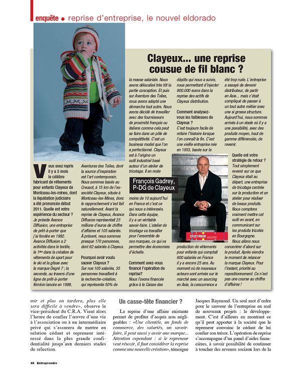 enquête• reprise d entreprise, le nouvel eldorado Vous avez repris il y a 3  mois le célèbre fabricant de vêtements pour enfants Clayeux de ... 228b661215c
