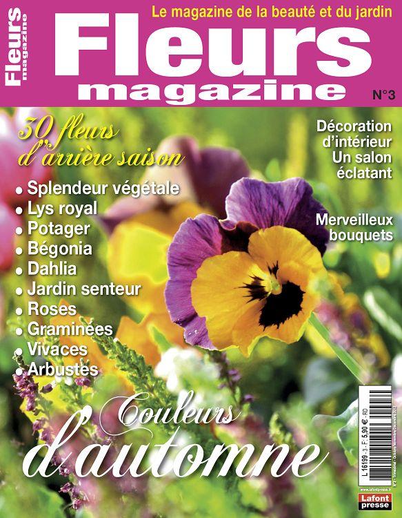 Fleurs magazine n 3 oct nov d c 2012 page 2 3 fleurs for Magazine jardinage