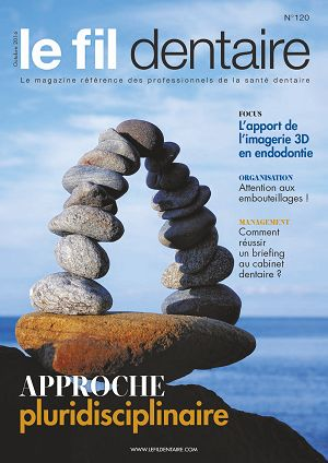 Le Fil Dentaire n°120 octobre 2016