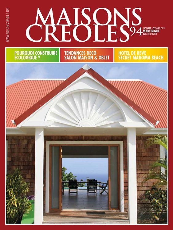 Maisons Creoles La Martinique N 94 Nov Dec 2014 Page 74 75