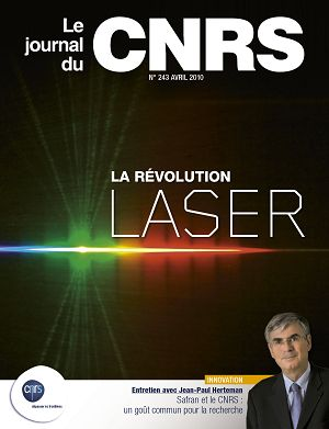 CNRS Le Journal n°243 avril 2010